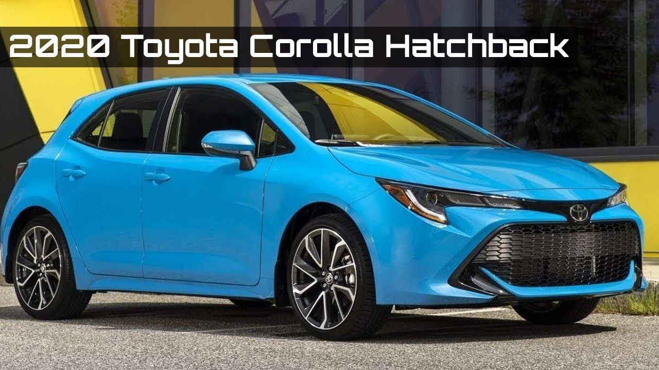New 2020 Toyota Corolla Hatchback Cheapest Hatchbacks In 2020 Toyota Corolla Hatchback Corolla Hatchback Toyota Corolla