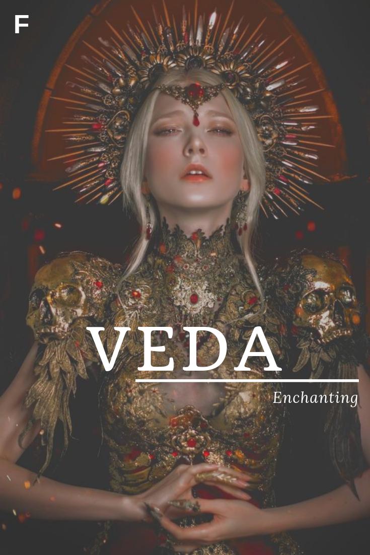 Veda, meaning Enchanting, Indian names, V baby girl names, V
