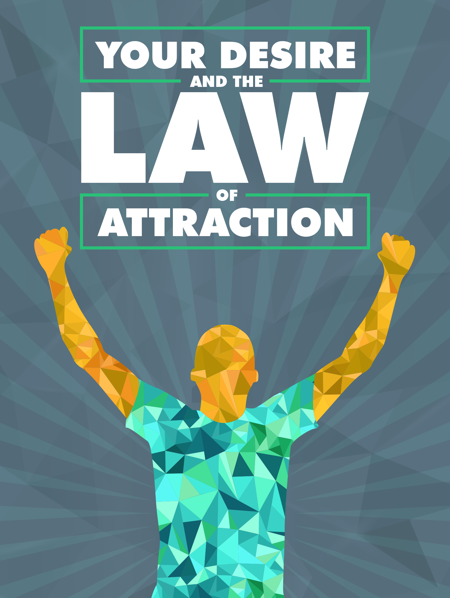 Your Desire And The Law Of Attraction S Jvz9 C