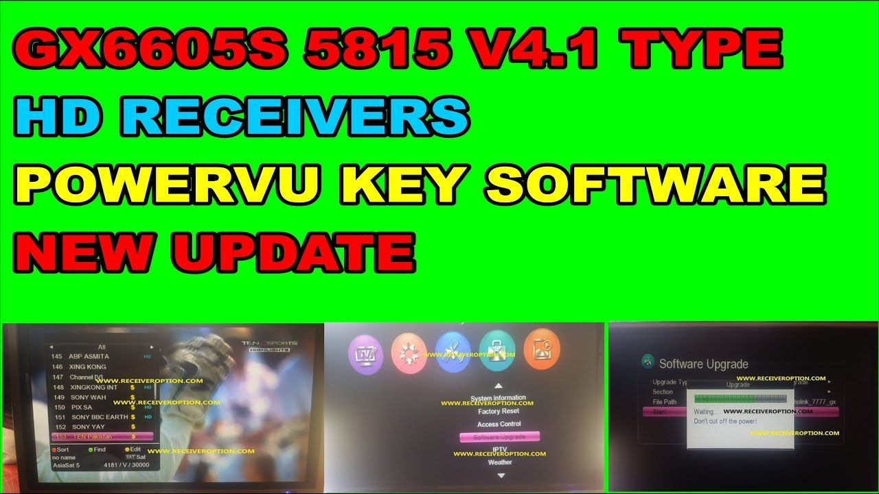 GX6605S 5815 V4 1 TYPE HD RECEIVERS POWERVU KEY SOFTWARE NEW UPDATE