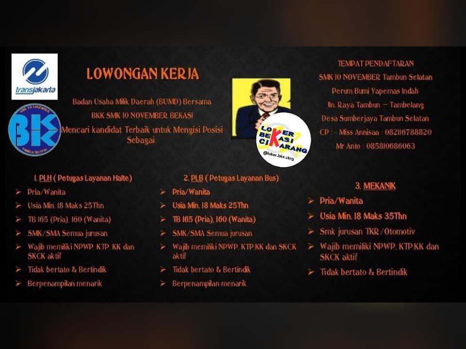 Lowongan Kerja Bekasi Transjakarta Via Bkk Smk 10 November Tambun