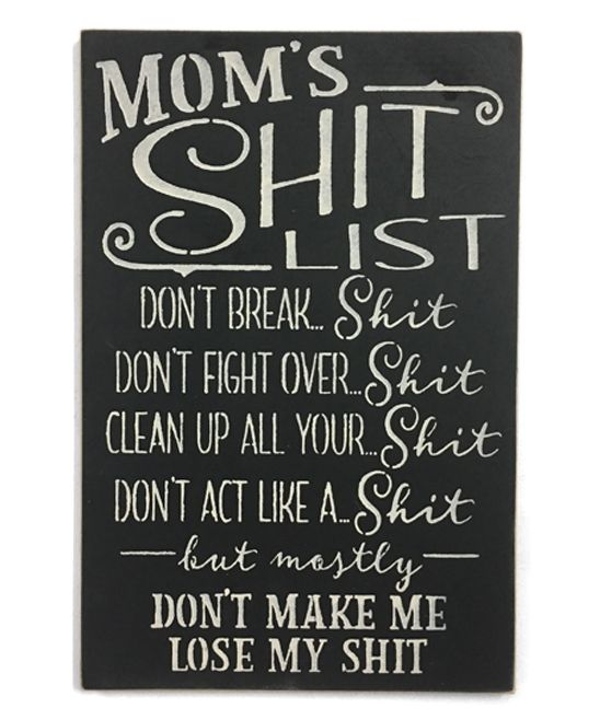 saras signs black moms shit list wall sign zulily wall on wall of moms id=87206
