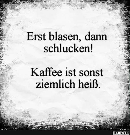 Erst blasenm dann schlucken! | Lustige Bilder, Spr... - #Bilder #blasenm #dann #erst #lustige #neue #schlucken #Spr