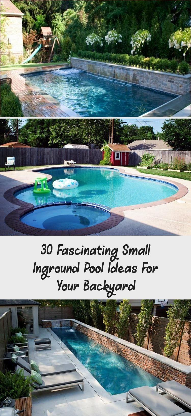 30 Fascinating Little Inground Pool Ideas For Your Garden Home Design Desi Desi Design Fasci Small Backyard Design Small Inground Pool Inground Pools