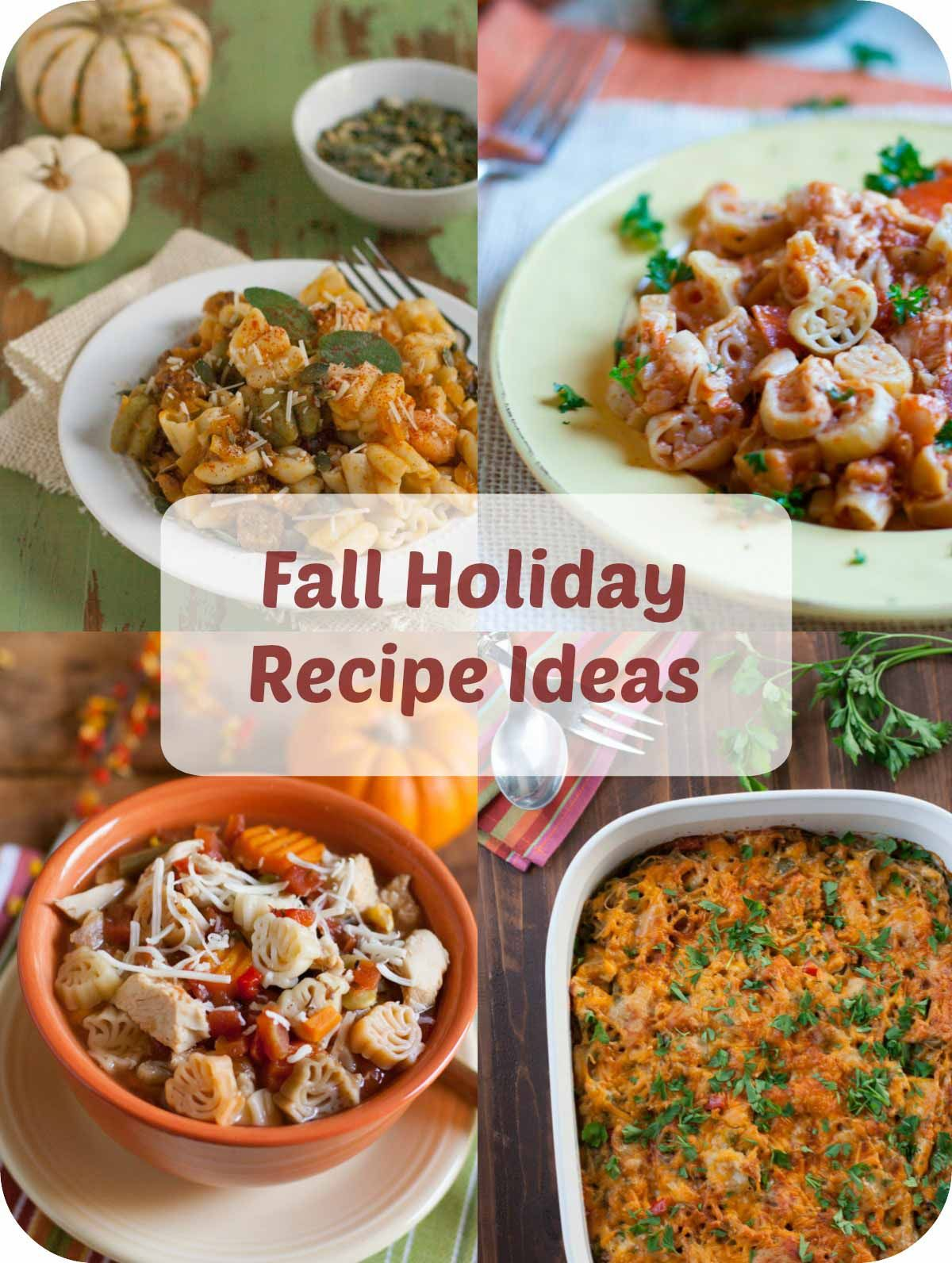 fall holiday recipe ideas | pasta, recipes and favorite recipes