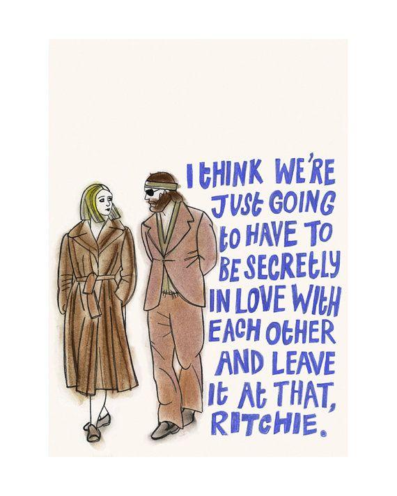 The Royal Tenenbaums quote - Margot and Ritchie #TheRoyalTenenbaums #cultfilm #WesAnderson