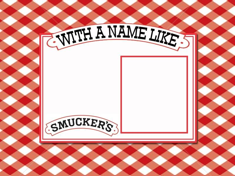 Smuckers Birthday Photo A Blank Template For Making A Birthday