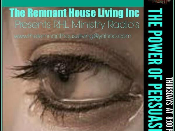 """"""" THE POWER OF PERSUASION """" with HOST NATALIE YOUNG 05/22 by RHL Ministry Radio 