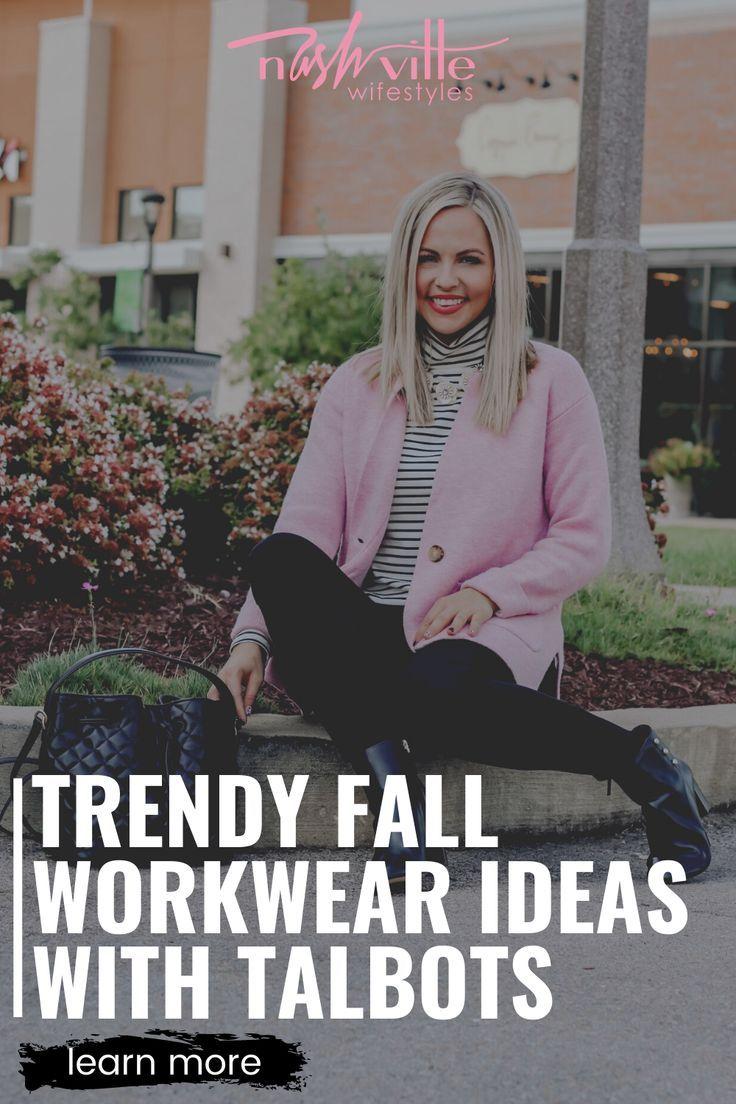Trendy Fall Workwear Ideas with Talbots