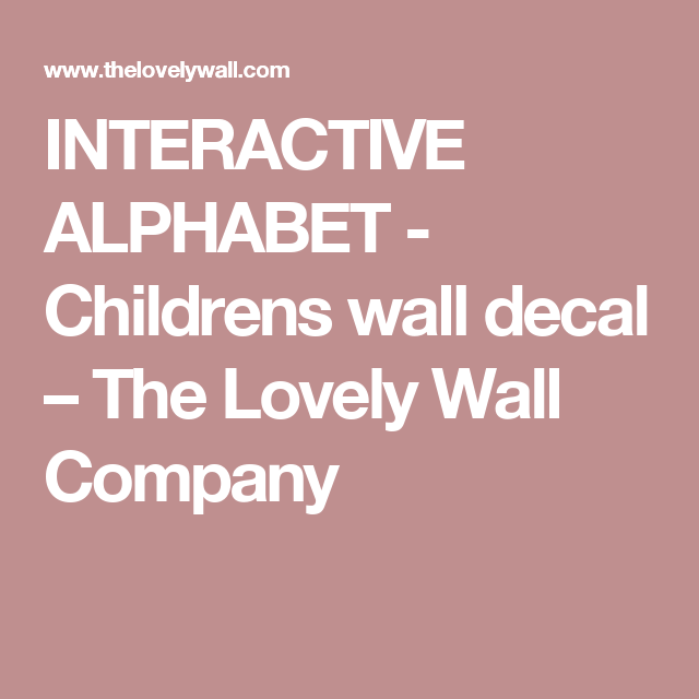 INTERACTIVE ALPHABET - Childrens wall decal – The Lovely Wall Company