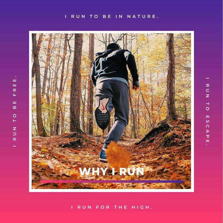 I run to breathe the fresh air. I run to explore. I run to escape the ordinary. I run to overcome my...
