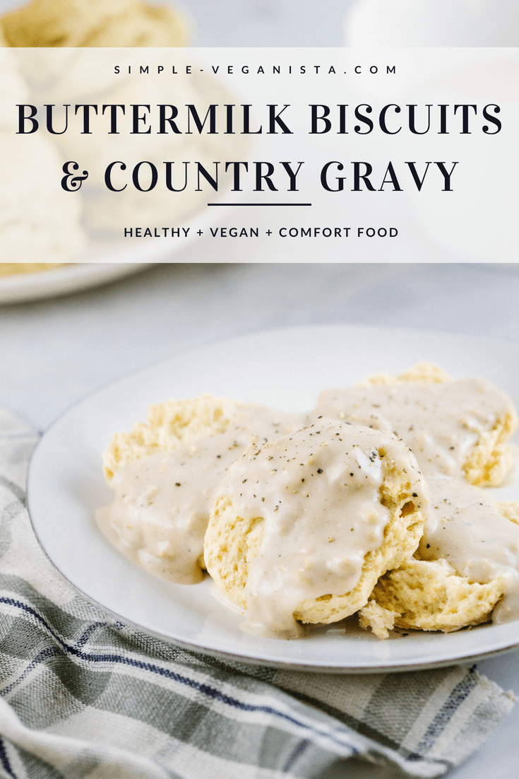 vegan buttermilk biscuits and country gravy, a perfect comfort for anytime of day, breakfast, brunch, lunch or dinner!