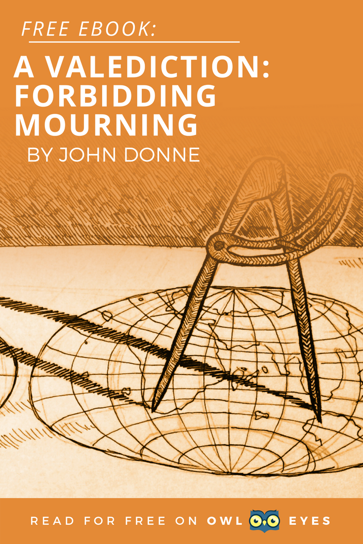 Read John Donne S A Valediction Forbidding Mourning For Free On Any Device Owl Eye Reading Expert Ebook Theme Critically Analyse Poem Summary