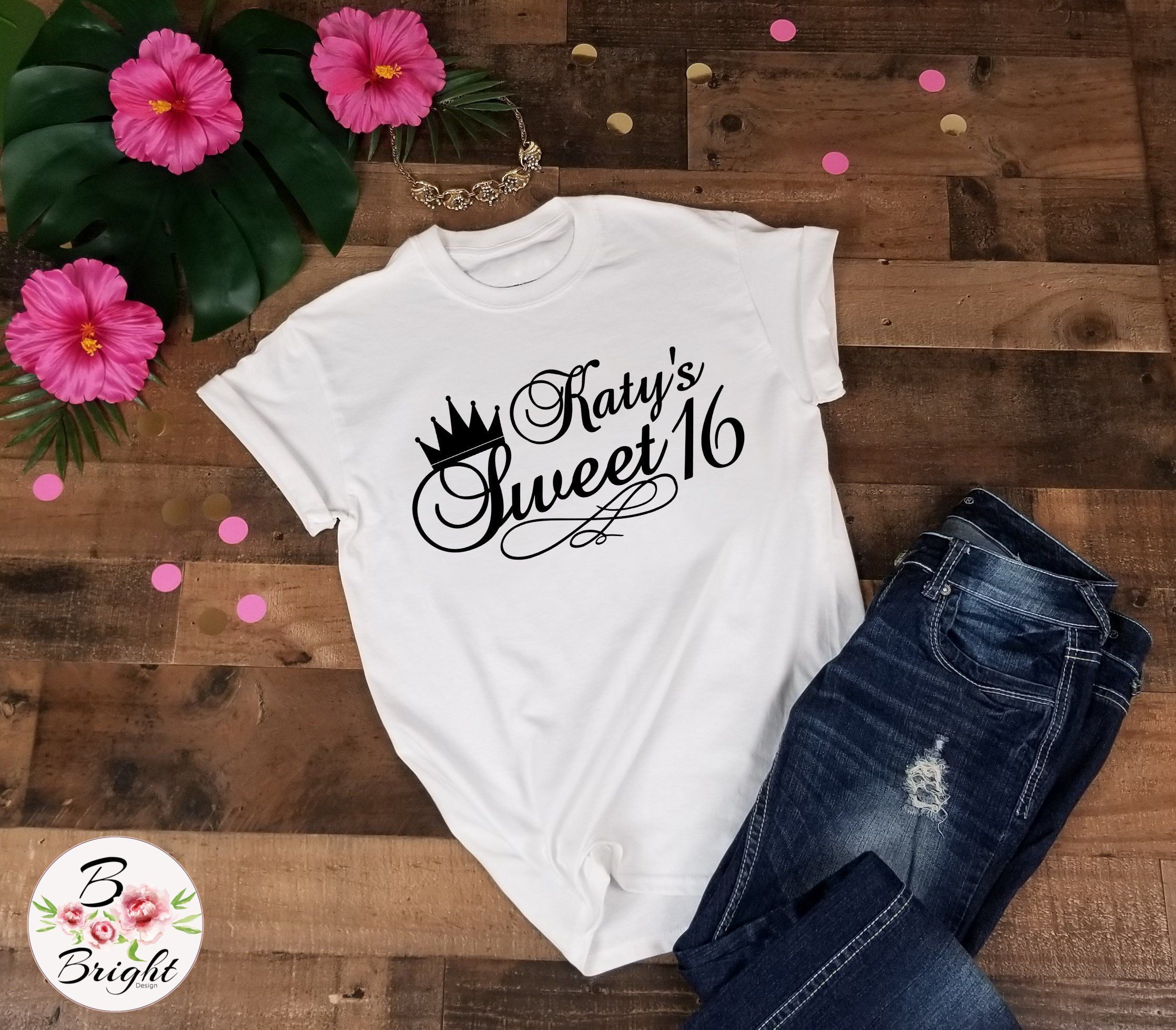 Personalized sweet 16 birthday tshirt with name for girls