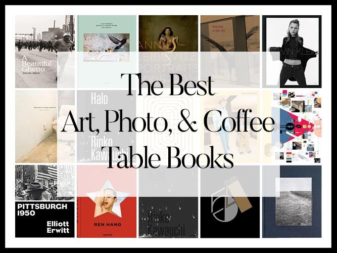 THE BEST ART PHOTOGRAPHY COFFEE TABLE BOOKS OF 2017 A YEAREND