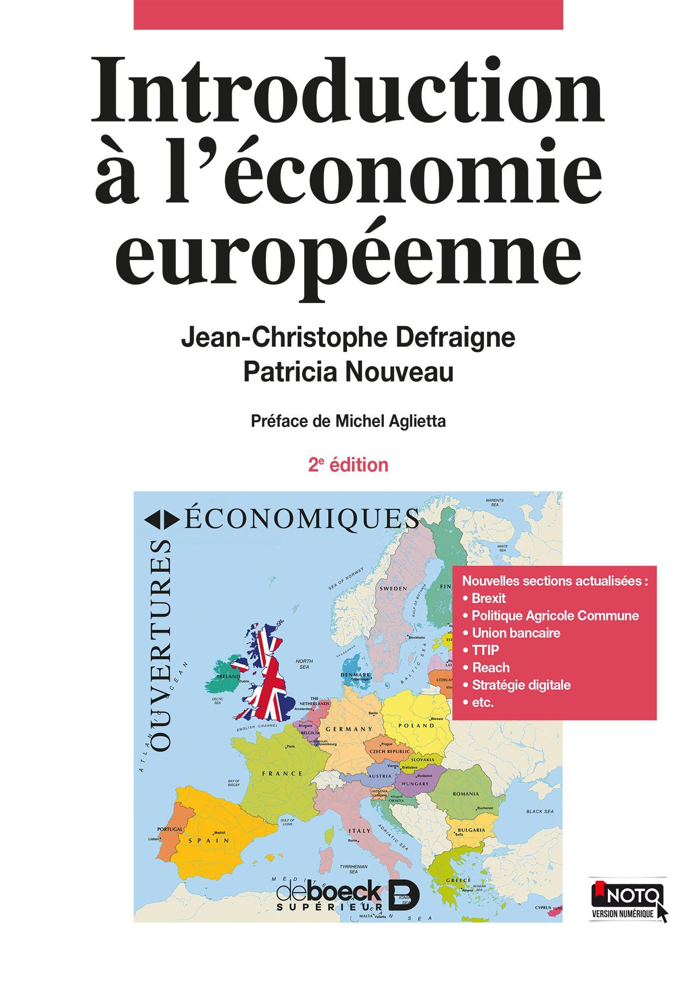 Introduction A L Economie Europeenne De Jean Christophe Dufraigne Et Patricia Nouveau Cote 5 3101 Def Economie Preface Jean Christophe