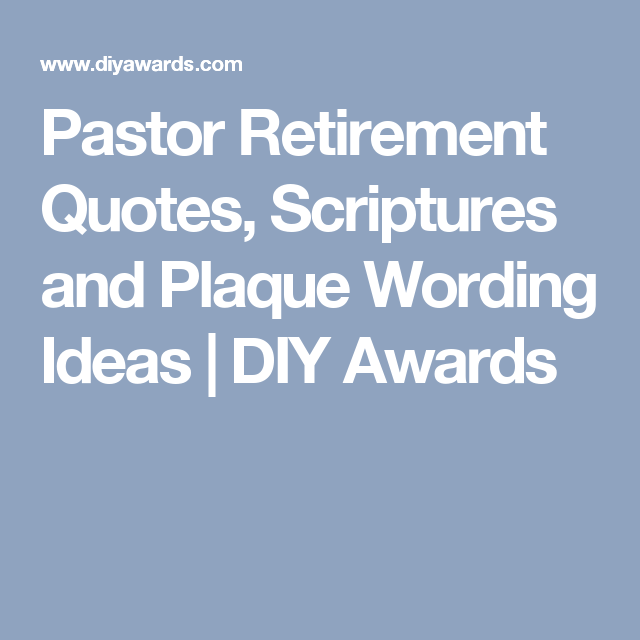 Pastor retirement quotes scriptures and plaque wording ideas diy pastor retirement quotes scriptures and plaque wording ideas diy awards thecheapjerseys Image collections