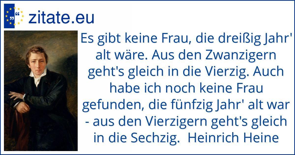 Zitat Von Heinrich Heine Zitate Geburtstag Zitate Heinrich Heine