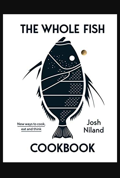 The Whole Fish Cookbook New Ways To Cook Eat And Think Buch Online Lesen Quirky Books Cookbook Wholeness