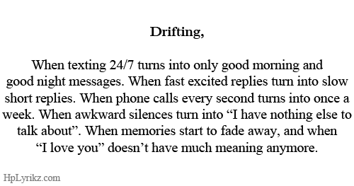 Our Love Is Fading Away: Drifting, When Texting 24/7 Turns Into Only Good Morning