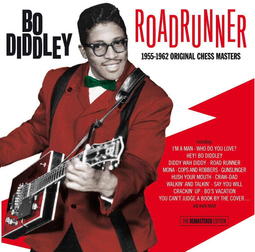 Bo Diddley Roadrunner Road runner, Who do you love