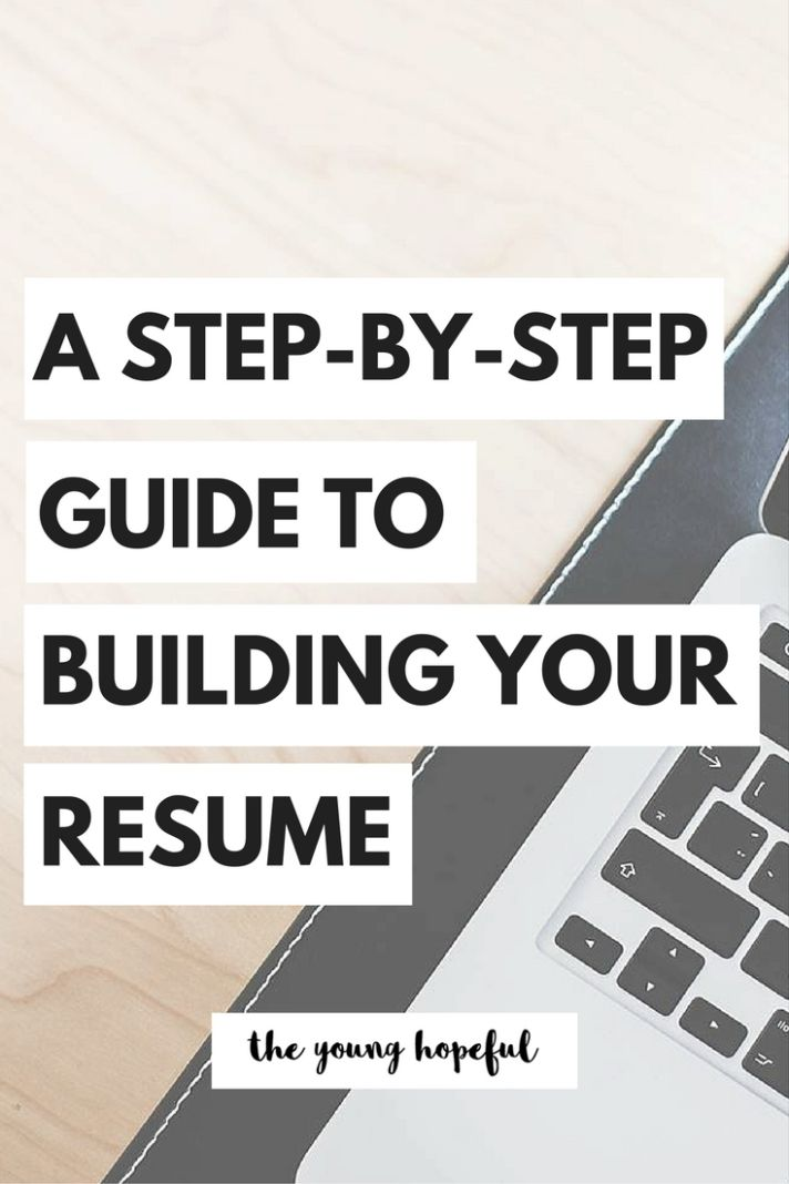 Step By Step Resume The Stepbystep Guide To Building Your Resume  Pinterest  College .