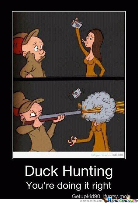 hunting meme | Duck Hunting - Meme Center