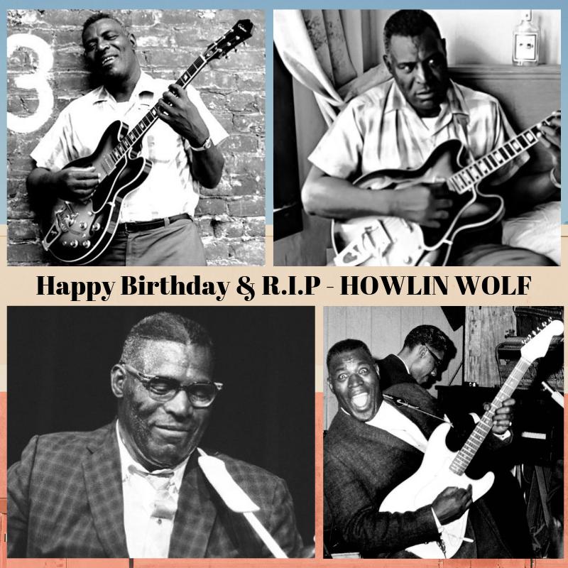 Happy Birthday R I P Howlin Wolf 1910 Born Chester Burnett Howlin Wolf Us Blues Singer Guitarist And Harmoni Vinyl Music Vinyl Records Howlin Wolf