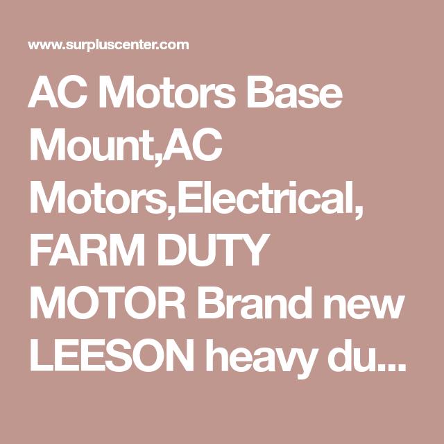 Ac motors base mountac motorselectrical farm duty motor brand new ac motors base mountac motorselectrical farm duty motor brand new leeson publicscrutiny Gallery