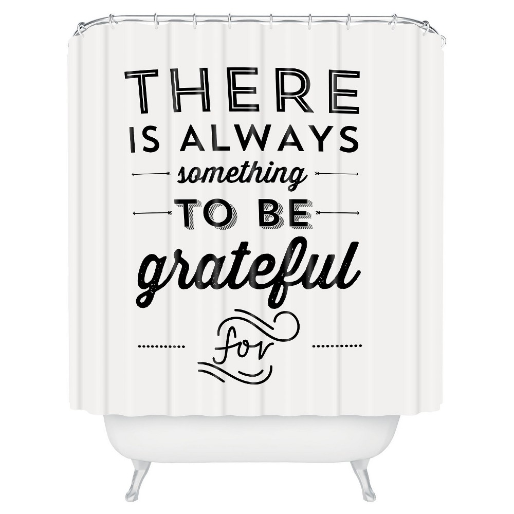 Positive Work Quotes Shower Curtain  Allyson Johnson Something To Be Grateful For  Deny .