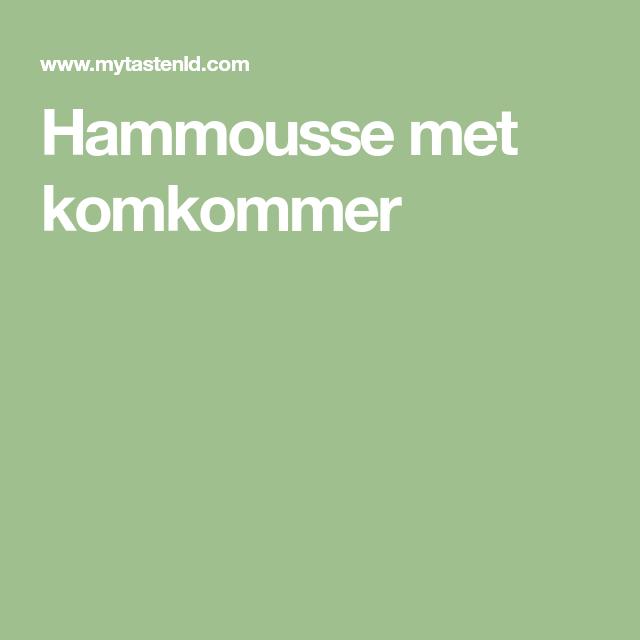 Hammousse met komkommer