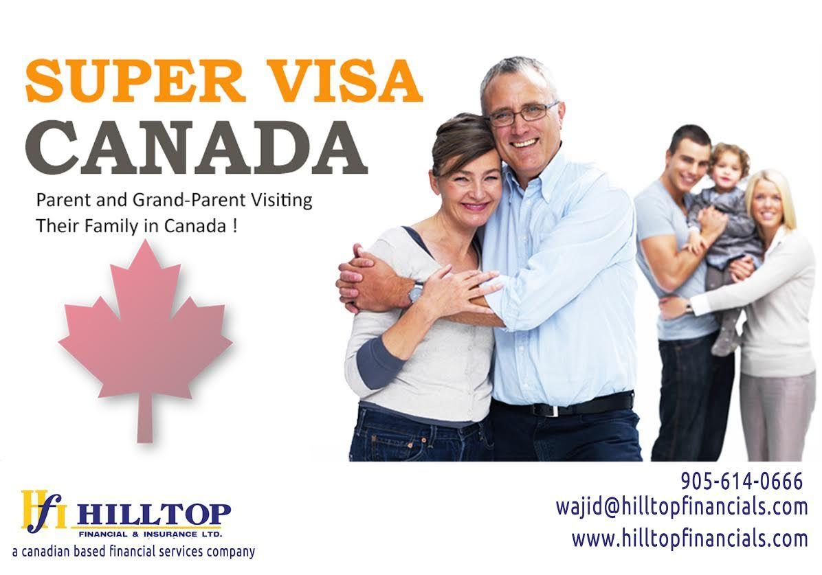 Super Visa for Parents & grand parents visiting their