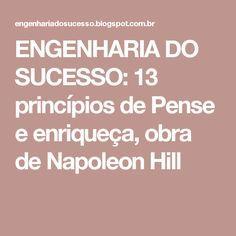 Engenharia Do Sucesso 13 Principios De Pense E Enriqueca Obra De