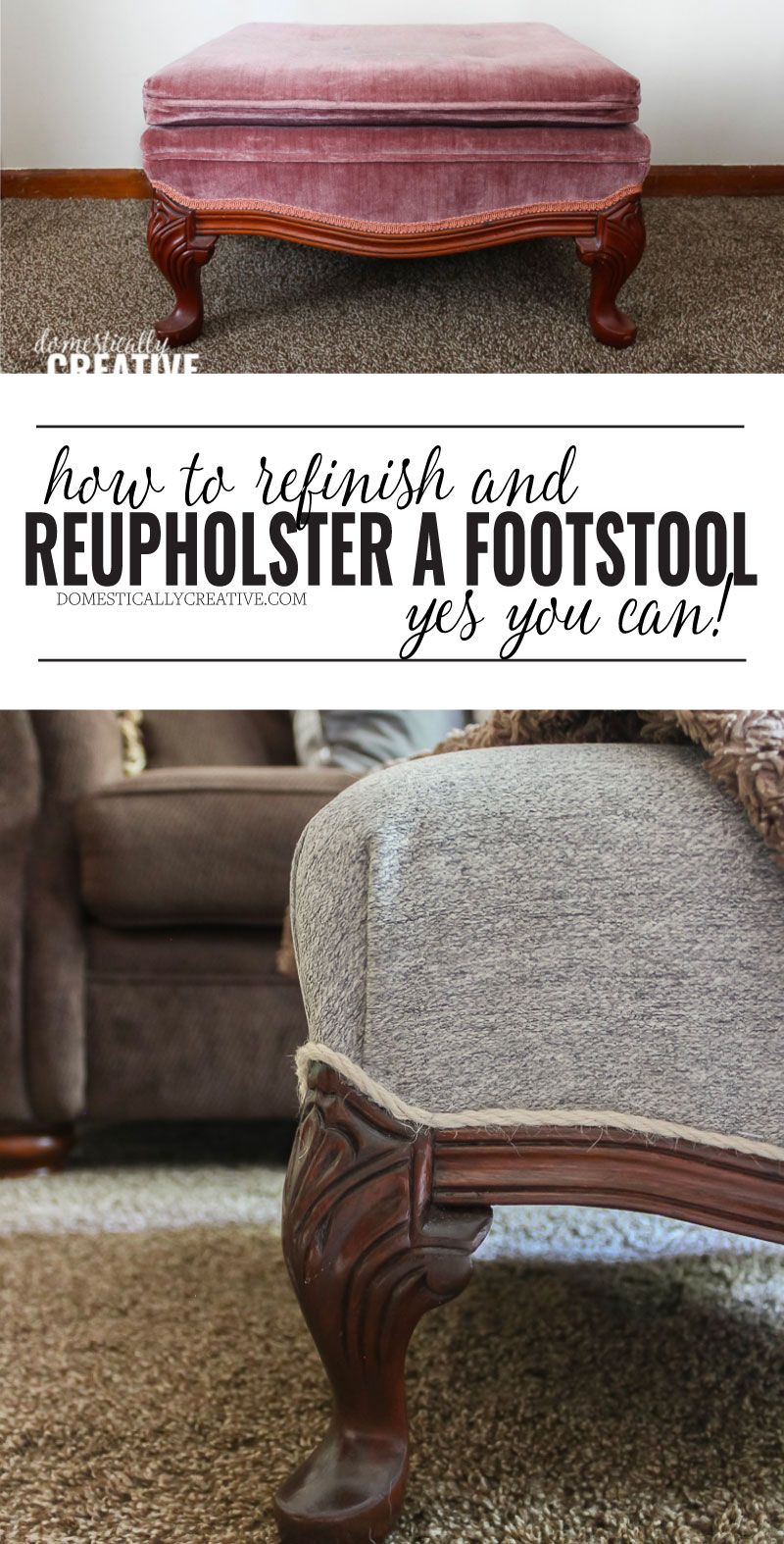 How To Refinish And Reupholster A Footstool Reupholster Furniture Furniture Hacks