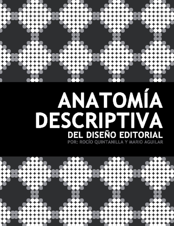 Anatom a descriptiva del dise o editorial editorial for Diseno editorial pdf