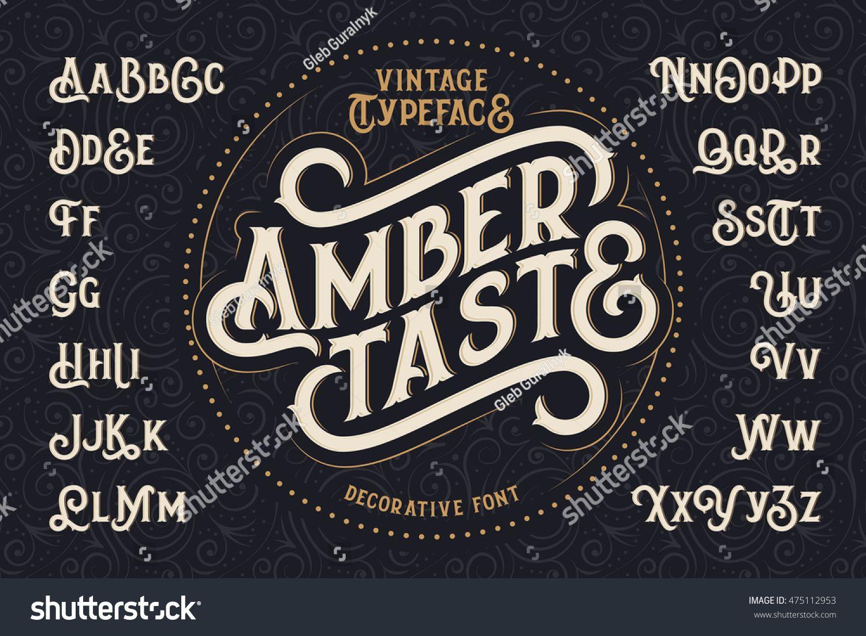 Vintage Decorative Font Named Amber Taste With Label Design And Background Pattern Decorative Font Vintage Typography Design Vintage Fonts