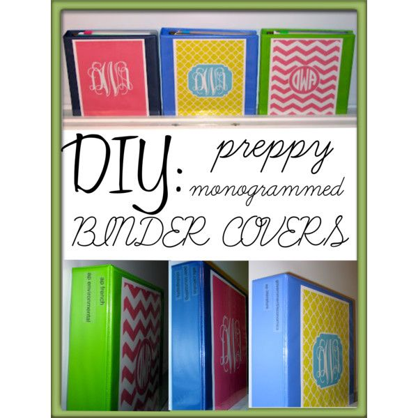 Diy Preppy Monogrammed Binder Covers By Prepinyourstep Via