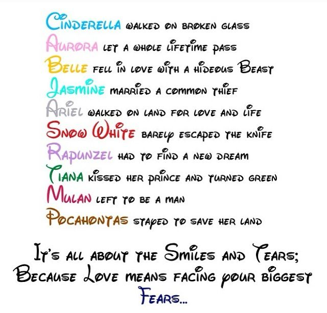 disney princesses it s all about the smiles and tears because sometimes true love means facing your biggest fears