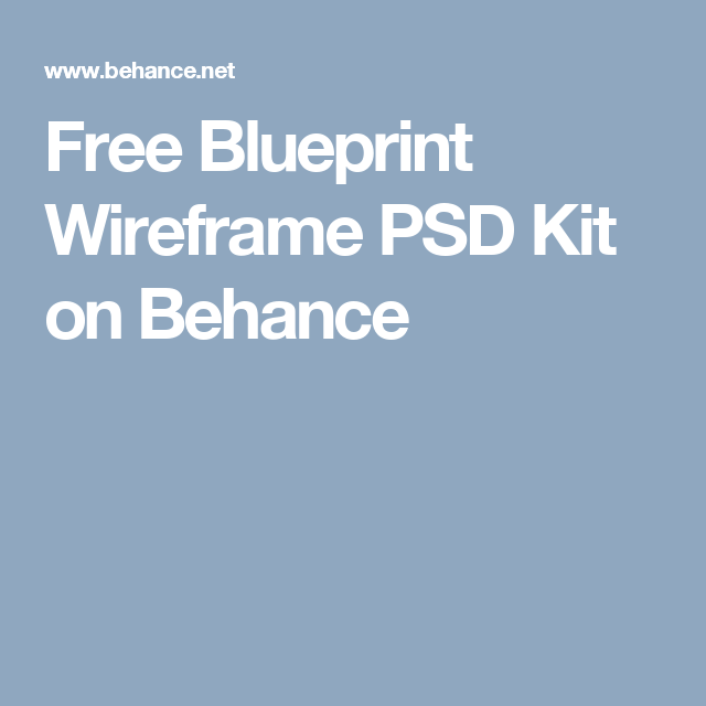 Free blueprint wireframe psd kit on behance web samples free blueprint wireframe psd kit on behance malvernweather Choice Image
