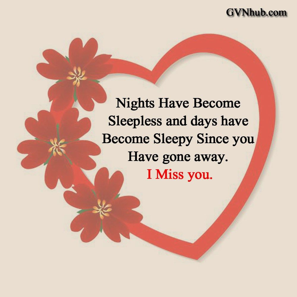 I Miss You Messages For Girlfriend Missing You Quotes For He Gvn