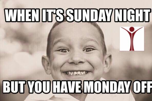 Oh Sunday Evening Knowing You Don T Have To Work Tomorrow Work Quotes Funny Sunday Quotes Funny Funny Sunday Memes