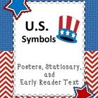 U.S. Symbols: Posters, Stationary, Early Reader Text  Posters (in color): Statue of Liberty, Liberty Bell, Flag, Mt. Rushmore, Uncle Sam, Bald Eagl...