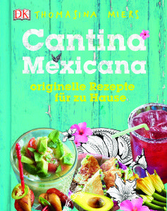 www.kochbuch.tips/Cantina-mexicana  Copyright (c) by Dorling Kindersley