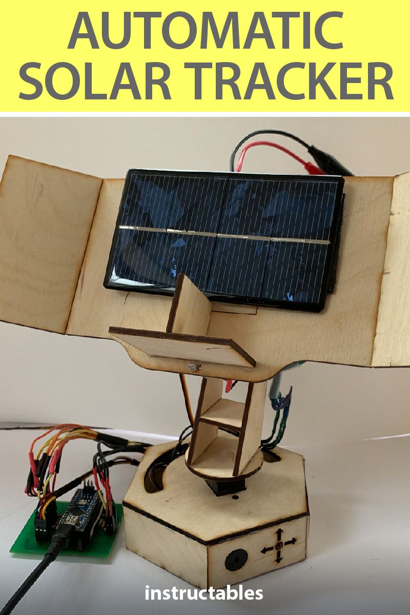 Building An Automatic Solar Tracker With Arduino Nano V2 Solar Tracker Arduino Projects Arduino