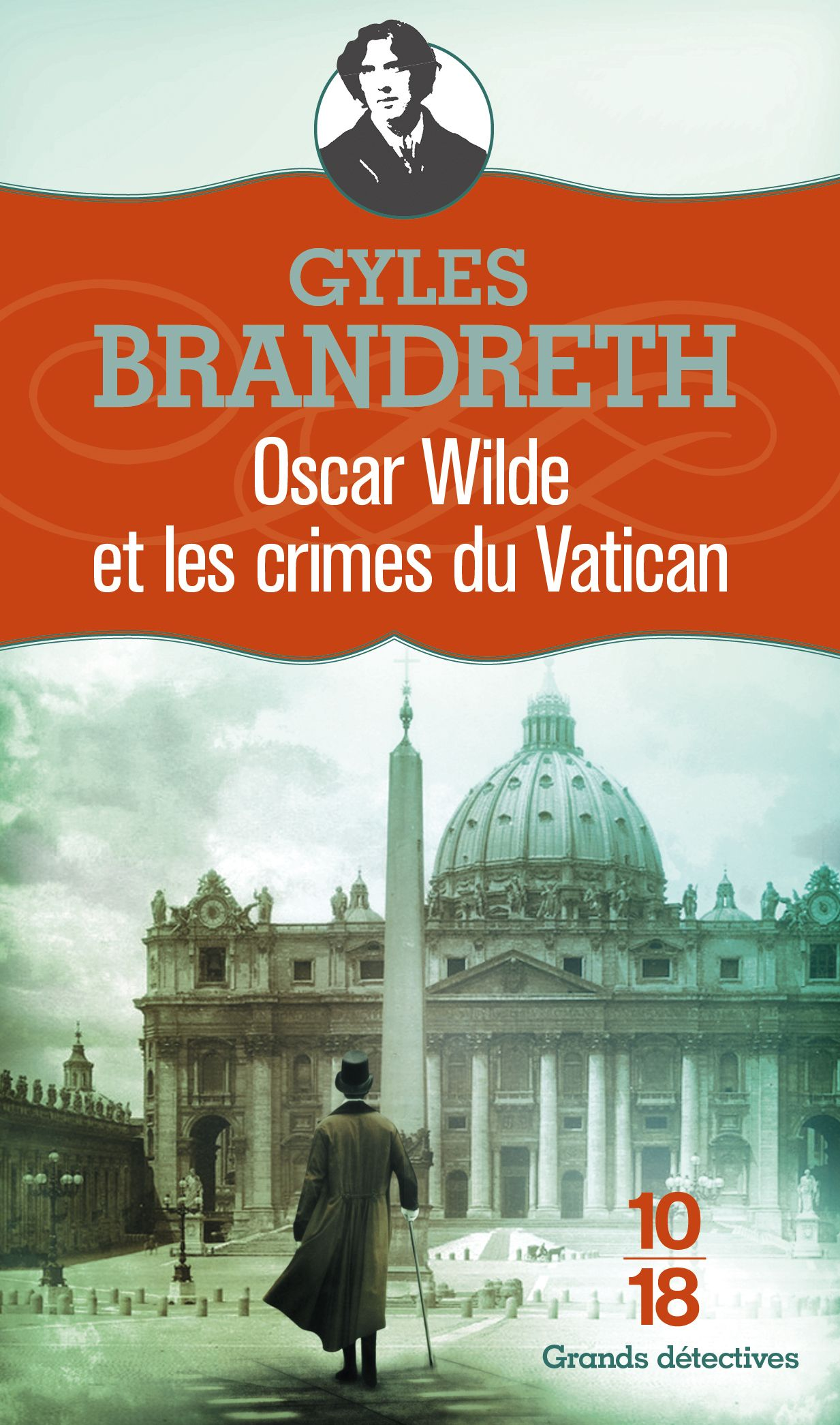 Gyles Brandreth Oscar Wilde Et Les Crimes Du Vatican Crime Telechargement Lire Gratuitement