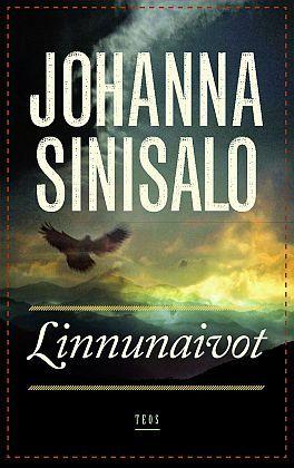 Johanna Sinisalo: Linnunaivot