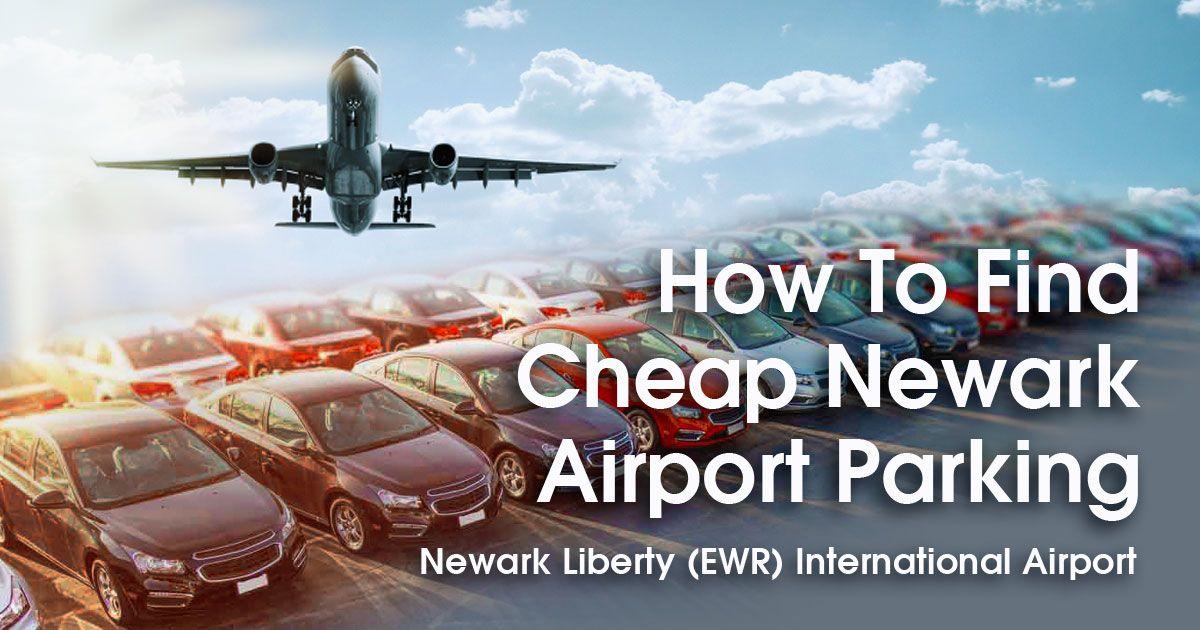 Cheap Newark Airport Parking 6 Tips For Scoring The Best Ewr Parking Deals Coupons Newark Airport Airport Parking Newark