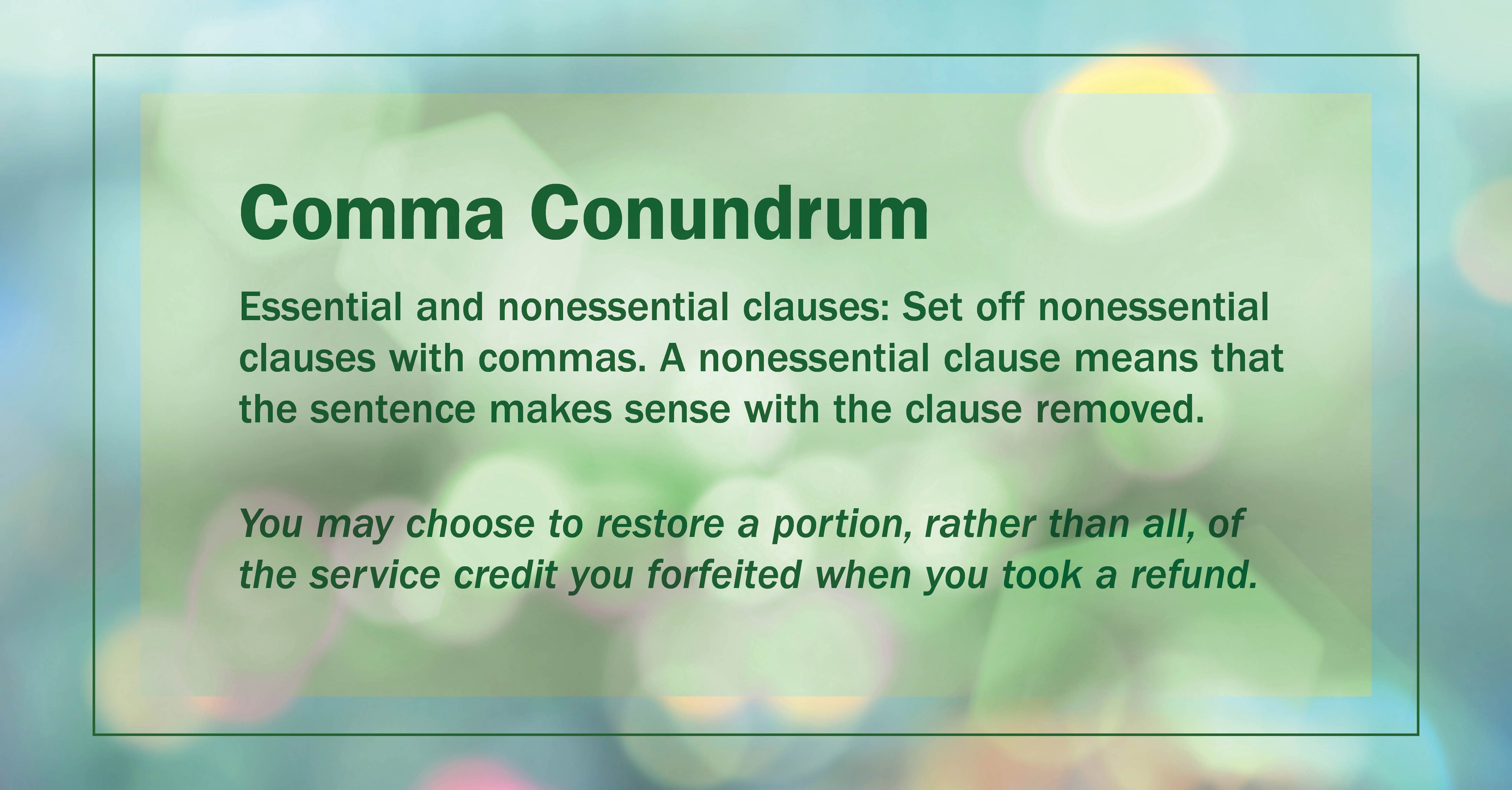 Get It Write Comma Conundrum Set Off Nonessential Clauses