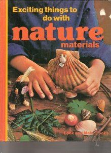Amazon.com: Exciting things to do with nature materials (Look and make books ; 4) (9780397317431): Judy Allen: Books