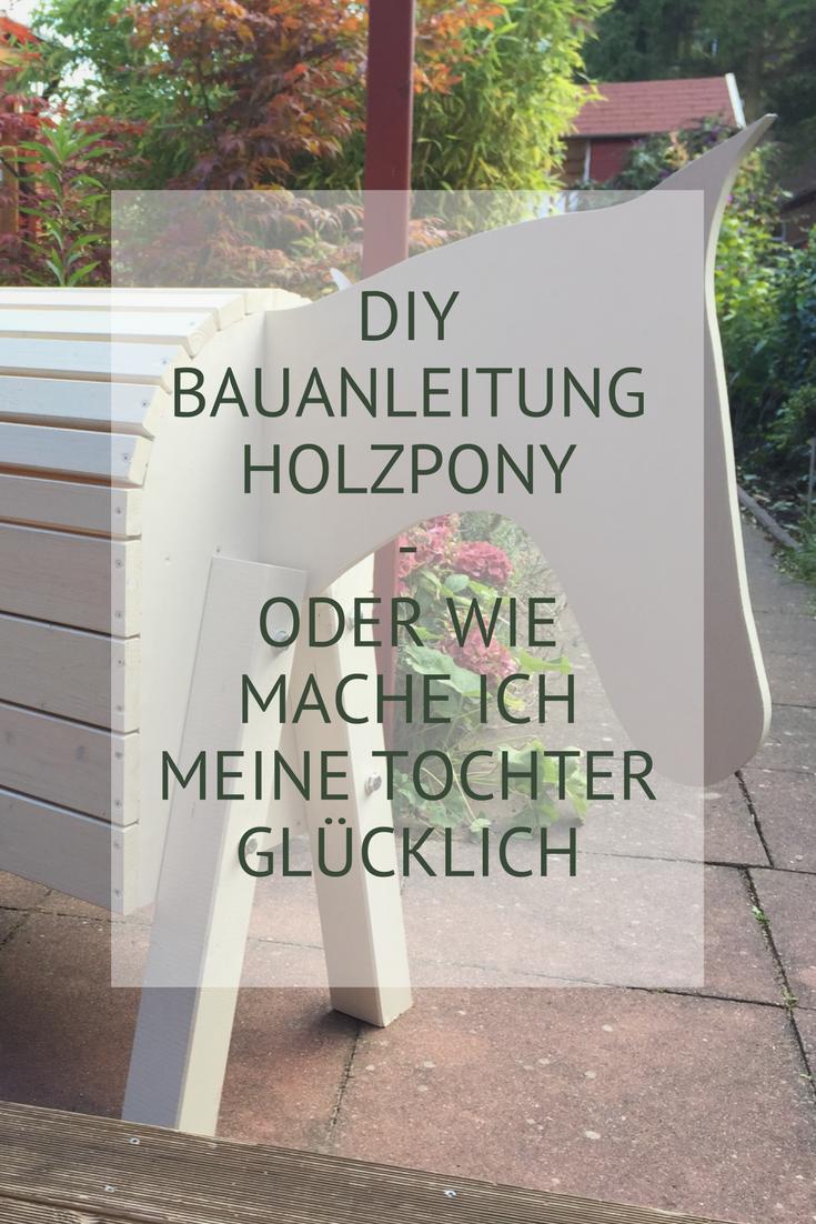 diy - holzpferd selber bauen | familie | pinterest | wood, little